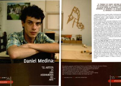 """Daniel Medina. """"El artista es una herramienta del arte"""""""